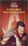 livre dont vous êtes la victime