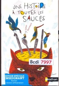 Histoires à toutes les sauces