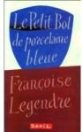 le petit bol de porcelaine bleue