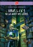 virus lv3 ou la mort des livres