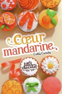 les-filles-au-chocolat-tome-3-coeur-mandarine
