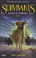 Survivants, tome 1 - Lucky le solitaire